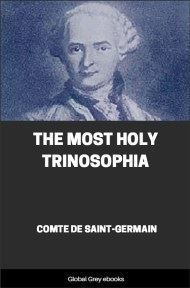 The Most Holy Trinosophia By Comte De Saint-Germain