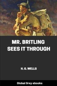 cover page for the Global Grey edition of Mr. Britling Sees It Through by H. G. Wells