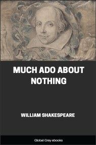 cover page for the Global Grey edition of Much Ado about Nothing by William Shakespeare