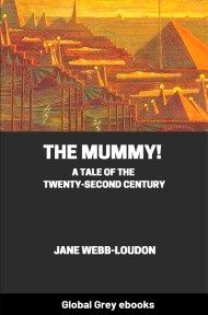cover page for the Global Grey edition of The Mummy! A Tale of the Twenty-Second Century by Jane Webb-Loudon