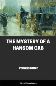 cover page for the Global Grey edition of The Mystery of a Hansom Cab by Fergus Hume