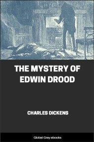 cover page for the Global Grey edition of The Mystery of Edwin Drood By Charles Dickens