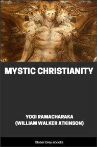 cover page for the Global Grey edition of Mystic Christianity by William Walker Atkinson