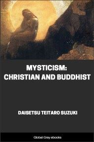 cover page for the Global Grey edition of Mysticism: Christian and Buddhist by Daisetsu Teitaro Suzuki