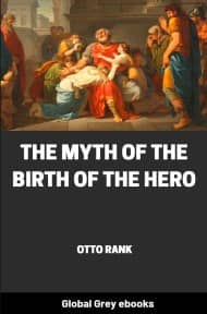 cover page for the Global Grey edition of The Myth of the Birth of the Hero by Otto Rank