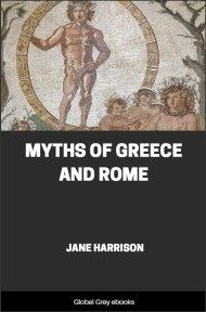 cover page for the Global Grey edition of Myths of Greece and Rome by Jane Harrison
