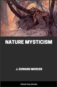 cover page for the Global Grey edition of Nature Mysticism by J. Edward Mercer
