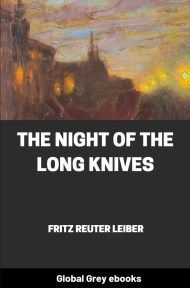 cover page for the Global Grey edition of The Night of the Long Knives by Fritz Leiber