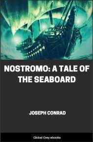cover page for the Global Grey edition of Nostromo: A Tale of the Seaboard by Joseph Conrad