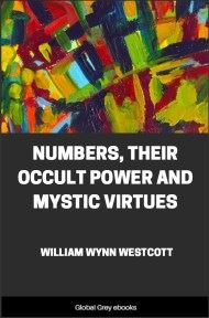 Numbers, Their Occult Power and Mystic Virtues