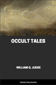 cover page for the Global Grey edition of Occult Tales by William Q. Judge