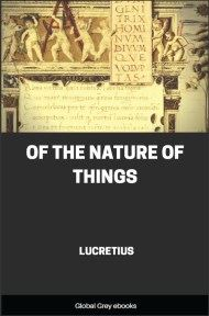 cover page for the Global Grey edition of Of the Nature of Things by Lucretius
