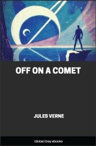 cover page for the Global Grey edition of Off On a Comet by Jules Verne