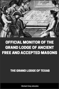Official Monitor of the Grand Lodge of Ancient Free and Accepted Masons