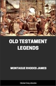 cover page for the Global Grey edition of Old Testament Legends by Montague Rhodes James
