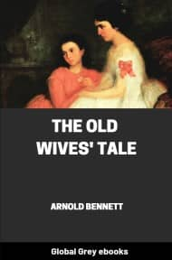 cover page for the Global Grey edition of The Old Wives' Tale by Arnold Bennett