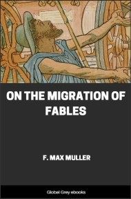 cover page for the Global Grey edition of On the Migration of Fables by F. Max Muller