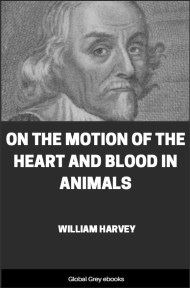 cover page for the Global Grey edition of On the Motion of the Heart and Blood in Animals by William Harvey