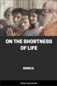 cover page for the Global Grey edition of On the Shortness of Life by Seneca