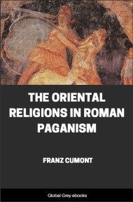 cover page for the Global Grey edition of The Oriental Religions in Roman Paganism by Franz Cumont