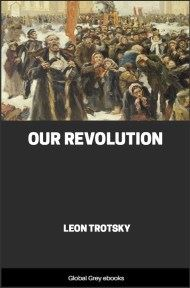 cover page for the Global Grey edition of Our Revolution by Leon Trotsky