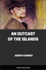 cover page for the Global Grey edition of An Outcast of the Islands by Joseph Conrad
