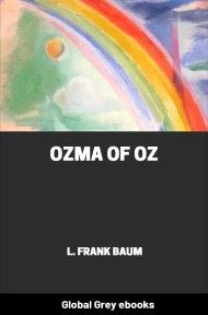 cover page for the Global Grey edition of Ozma of Oz by L. Frank Baum