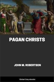 cover page for the Global Grey edition of Pagan Christs by John M. Robertson