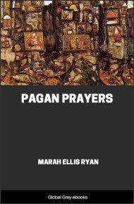 Pagan Prayers By Marah Ellis Ryan