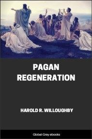 cover page for the Global Grey edition of Pagan Regeneration by Harold R. Willoughby
