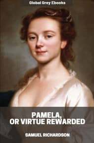 cover page for the Global Grey edition of Pamela, or Virtue Rewarded by Samuel Richardson
