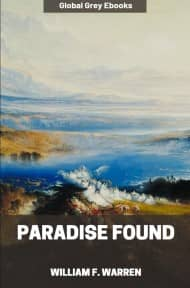 Paradise Found By William F. Warren