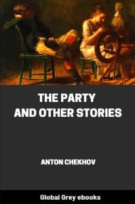 cover page for the Global Grey edition of The Party and Other Stories by Anton Chekhov