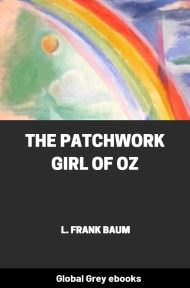 cover page for the Global Grey edition of The Patchwork Girl of Oz by L. Frank Baum