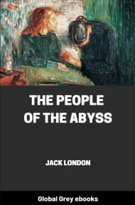 cover page for the Global Grey edition of The People of the Abyss by Jack London