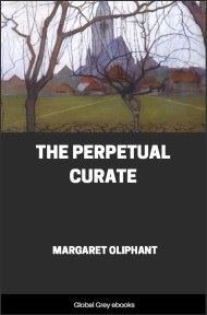 cover page for the Global Grey edition of The Perpetual Curate by Margaret Oliphant