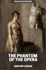 cover page for the Global Grey edition of The Phantom of the Opera by Gaston Leroux