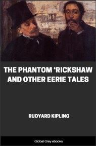 cover page for the Global Grey edition of The Phantom 'Rickshaw and other Eerie Tales by Rudyard Kipling