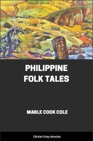 cover page for the Global Grey edition of Philippine Folk Tales by Mable Cook Cole