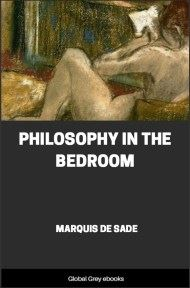 cover page for the Global Grey edition of Philosophy in the Bedroom by Marquis De Sade