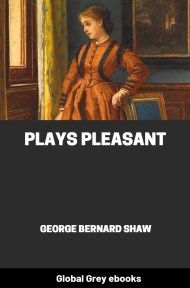 cover page for the Global Grey edition of Plays Pleasant by George Bernard Shaw
