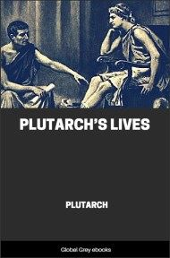 cover page for the Global Grey edition of Plutarch's Lives by Plutarch