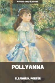 cover page for the Global Grey edition of Pollyanna by Eleanor H. Porter