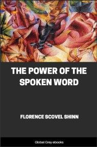 cover page for the Global Grey edition of The Power of the Spoken Word by Florence Scovel Shinn
