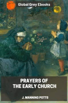 cover page for the Global Grey edition of Prayers of the Early Church by J. Manning Potts