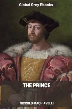 cover page for the Global Grey edition of The Prince by Niccolo Machiavelli