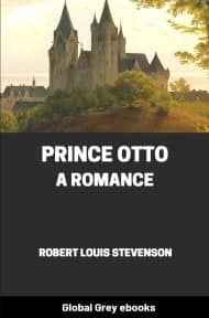 cover page for the Global Grey edition of Prince Otto, a Romance by Robert Louis Stevenson