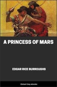 cover page for the Global Grey edition of A Princess of Mars by Edgar Rice Burroughs
