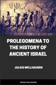 cover page for the Global Grey edition of Prolegomena to the History of Ancient Israel by Julius Wellhausen