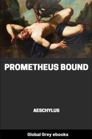 cover page for the Global Grey edition of Prometheus Bound by Aeschylus